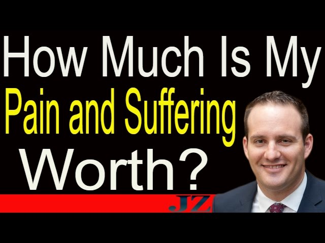 How Much Is Pain And Suffering Worth? How To Calculate Your Pain And Suffering Settlement. Lawsuit